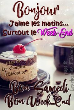 130 Samedi images photos et illustrations pour Bon Weekend, Weekend Humor, Cute Good Morning Gif, Morning Wish, Good Night, Bon Week End Image, Weekend Images, Good Saturday, Happy Friendship Day