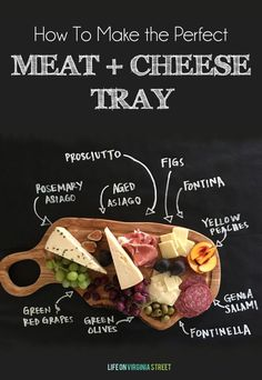 How to Make the Perfect Meat and Cheese Tray - Entertaining made easy. How to Make the Perfect Meat and Cheese Tray – Life On Virginia Street - Plateau Charcuterie, Charcuterie And Cheese Board, Cheese Boards, Meat And Cheese Tray, Wine And Cheese Party, Wine Cheese, Meat Trays, Meat Platter, Cheese Food