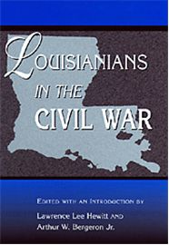The wealthiest southern state before the Civil War, Louisiana was the poorest by 1880. Louisianians in the Civil War brings to the forefront the suffering endured by Louisianians during and after the war—hardships more severe than those suffered by the majority of residents in the Confederacy.