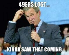 49ers Suck Memes | 49ERS LOST…, KINDA SAW THAT COMING | This Game Sucks | Troll Meme ...
