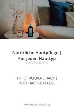 Naturkosmetik | Typ 3: Trockene Haut | Reichhaltige Pflege Soap, Personal Care, Bottle, Type 4, Natural Skin Care, Dry Skin, Organic Beauty, Self Care, Personal Hygiene