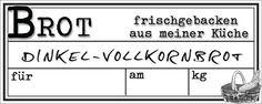 """Etikette für das """"Dinkel-Vollkornbrot im Glas"""""""