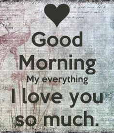 Good morning my love I hope you are having a good day sweetheart. Love ya Dilly