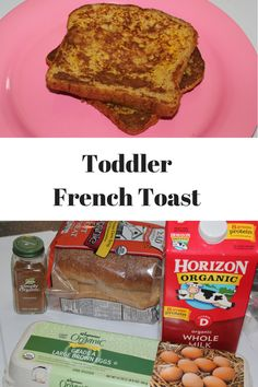 Perfect french toast for your toddler or anyone in the family.