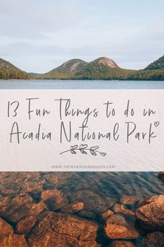 13 Fun Things To Do In Acadia National Park - The Wandering Queen Chobe National Park, Acadia National Park, Us National Parks, New England States, New England Travel, Usa Travel Guide, Travel Usa, Travel Maine, Travel Guides
