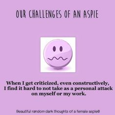 Aspergers Women, Autism Quotes, Autism Humor, Adhd And Autism, Autism Help, Autism Education, High Functioning Autism, Autism Speaks, Dark Thoughts