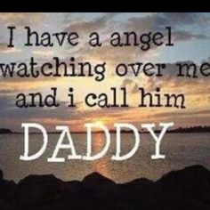 Although my Daddy took a part of of me with him when he went to be with God 32 years ago he still watches over me.