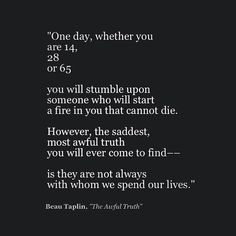 Posting the best poems by Beau Taplin. Poetry Quotes, Sad Quotes, Book Quotes, Inspirational Quotes, Qoutes, Realist Quotes, Wine Quotes, Deep Quotes, Motivational