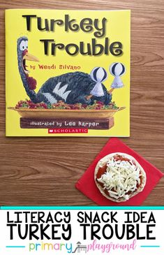 Literacy Snack Idea Turkey - Primary Playground