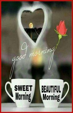 Good Morning Romantic, Good Morning Motivation, Good Morning Roses, Special Good Morning, Good Morning Handsome, Good Morning Quotes For Him, Good Morning Texts, Good Morning Funny, Good Morning Coffee