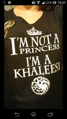 I'm not a princess, I'm a khaleesi, game of thrones funny t-shirt, shirt, meme, daenerys