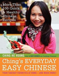 Ching's everyday easy Chinese by Ching-He Huang
