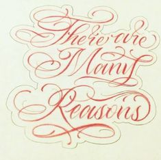 "Lettering, ""There are Many Reasons""by Tattoo Artist, Cyklone Octopus Art, Hand Lettering Alphabet, Tattoo Artists, Art Drawings, Lettering Ideas, Tattoos, Words, Signs, Quotes"