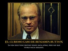 1000 images about peliculas on pinterest frases amor and historia - Curioso caso de benjamin button ...