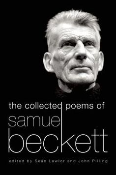 THE COLLECTED POEMS OF SAMUEL BECKET || Grove Press
