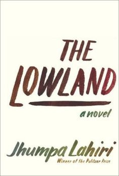 The Lowland by Jumpa Lahiri. Reading now!!! Love all her books so excited for this new one.