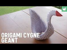 Tutoriel origami : Cygne géant                                                                                                                                                                                 Plus