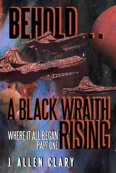 Behold … a Wraith Rising: Where It All Began