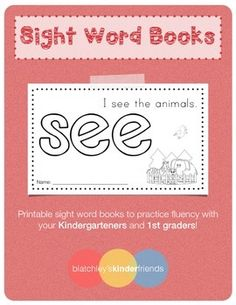 Printable sight word book to practice fluency with your Kindergarteners and 1st…