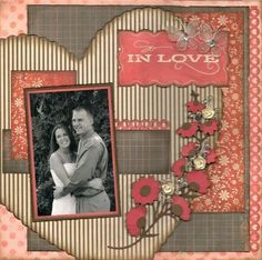 So In Love...great layout for an engagement photo! #weddingscrapbooks