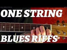 ONE STRING BLUES RIFFS - Guitar Lesson ♫ ♪ ♫ ♪