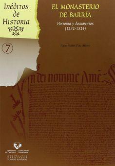 El monasterio de Barría : historia y documentos (1232-1524), 2013  http://absysnet.bbtk.ull.es/cgi-bin/abnetopac01?TITN=508385