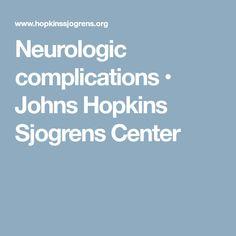 Neurologic complications • Johns Hopkins Sjogrens Center