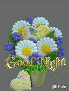 Good Night Love Quotes, Good Night Love Images, Good Night Friends, Good Night Gif, Good Night Wishes, Good Night Sweet Dreams, Good Night Image, Day Wishes, Good Night Flowers