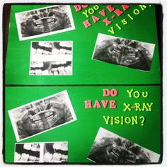 Children's Dental Health Month 2013 Do YOU have x-ray vision?