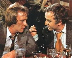 """Top Cop show """"We're the Sweeney, son, and we've haven't had any dinner yet, so unless you want a kickin'...."""""""