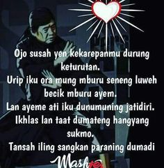 Wong jowo Me Quotes, Motivational Quotes, Quotes Lucu, Postive Quotes, Staying Alive, Islamic Quotes, Martial Arts, Philosophy, Javanese