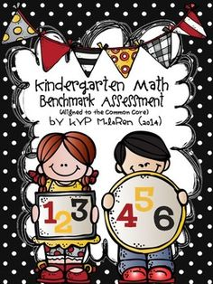 Kindergarten Math Benchmark Assessment - Common Core Aligned  If you have purchased my Kindergarten Daily Math Packets you might be interested in this Kindergarten Math Benchmark Assessment Packet.