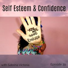 Confidence And Self Esteem by Sabrina Victoria on SoundCloud