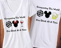 f63289c8 Conquering The World One Drink At A Time, Food and Wine Festival Shirt,  Epcot