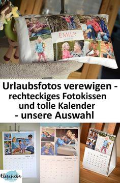 Super schöne Erinnerungen. Fotos auf Kissen und Kalender verewigen (Werbung).