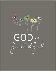 1 Corinthians 1:9 - God is faithful, by whom ye were called unto the fellowship of his Son Jesus Christ our Lord. (KJV)