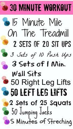 30 min workout.