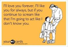 I feel this way about my kids too :-)
