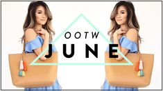 JUNE Outfits of the Week | OOTW Summer Casual Outfits 2017| Miss Louie.