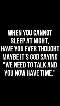 God and I do talk...alot
