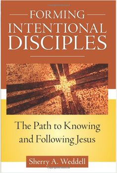 What Catholics are Reading: Forming Intentional Disciples by Sherry Weddell - FOCUS Blog