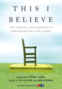 This I Believe is a compilation of 80 essays sharing their most deeply held beliefs - CCC's shared read for First Year Experience in 2011