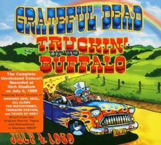 Truckin Up to Buffalo July 4 1989 Grateful Dead / Wea