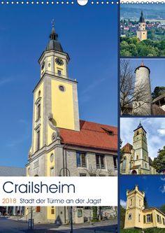 Crailsheim - Stadt der Türme an der Jagst - CALVENDO
