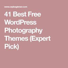 41 Best Free WordPress Photography Themes (Expert Pick)