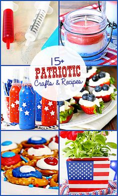 15+ Fabulous Patriotic Crafts and Recipes.  Party Features.  livelaughrowe.com