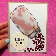 Jar of Hearts - Miss You Card❤️ Pumpkin Spice & Everything Nice: Jar Stamp : Missing you