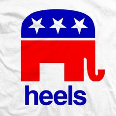 REPUBLICAN HEEL Wrestling Shirts, Politics, Heels, T Shirt, Tee, Shoes High Heels, Political Books, Heel, Tee Shirt