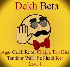 For all the Desi boys who want a round roti . Rebel Quotes, Desi Humor, Boys Who, Funny Images, Lol, Style, Humor, Humorous Pictures, Swag