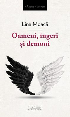 "Where the rain falls: ""Oameni, îngeri și demoni"" de Lina Moacă- Recenzie. Ebook Pdf, Teen, Books, Link, Movie, Literature, Livros, Book, Libri"